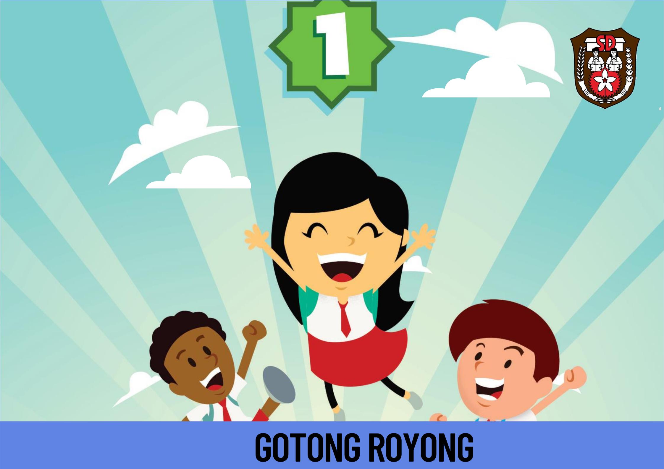 GOTONG-ROYONG untuk SD kelas 1